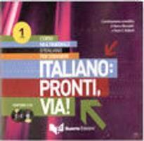 ITALIANO : PRONTI, VIA! 1 CD AUDIO CLASS (3)