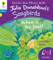 OXFORD READING TREE SONGBIRDS WHERE IS THE SNAIL AND OTHER STORIES (STAGE 3) PB