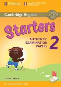 CAMBRIDGE YOUNG LEARNERS ENGLISH TESTS STARTERS 2 STUDENT'S BOOK (FOR REVISED EXAM FROM 2018)