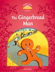 OCT 2: THE GINGERBREAD MAN N/E
