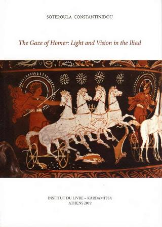 The Gaze of Homer: Light and Vision in the Iliad