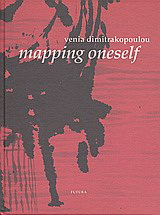 Venia Dimitrakopoulou, Mapping Oneself