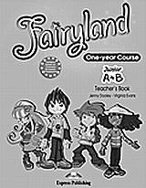 Fairyland Junior A+B: Teacher's Book