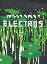 Electros, Techno Rituals