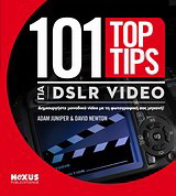 101 Top Tips για DSLR Video