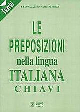Le preposizioni nella lingua Italiana Esercizi chiavi
