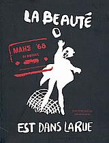 La beauté est dans la rue: Μάης '68, οι αφίσες