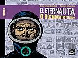 El Eternauta: Ο κοσμοναύτης του απείρου