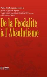 DE LA FEODALITE A L' ABSOLUTISME