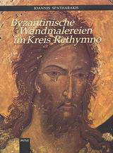 Byzantinische Wandmalereien im Kreis Rethymno