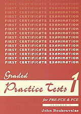 Graded Practice Tests for Pre-FCE and FCE 1