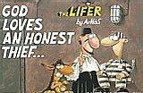 God Loves an Honest Thief...