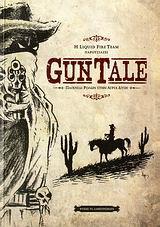 Gun Tale