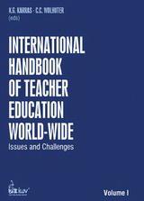 International Handbook of Teacher Education World-Wide. Volume I