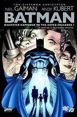 Batman: Τι απέγινε ο σκοτεινός ιππότης;