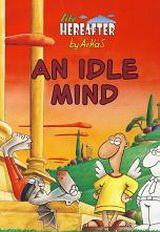 An idle mind