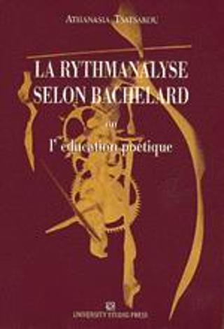 La rythmanalyse selon Bachelard