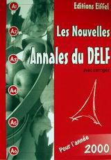 Les nouvelles Annales du Delf avec corrigés pour l' année 2000