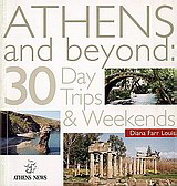 Athens and Beyond: 30 Day Trips & Weekends