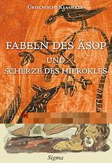 Fabeln des Äsop und Scherze des Hierokles