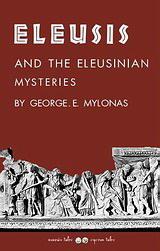 Eleusis and the Eleusinian Mysteries