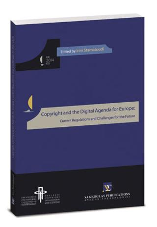 Copyright and the Digital Agenda for Europe: Current Regulations and Challenges for the Future