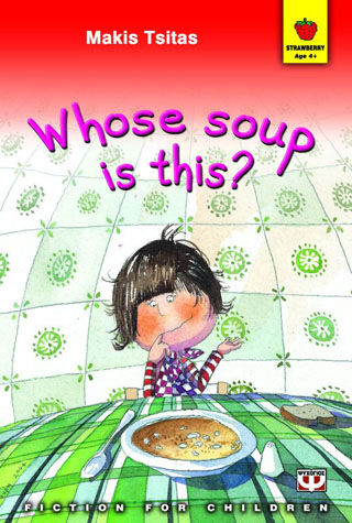 Whose soup is this?