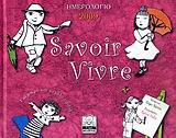 Ημερολόγιο 2009: Savoir vivre