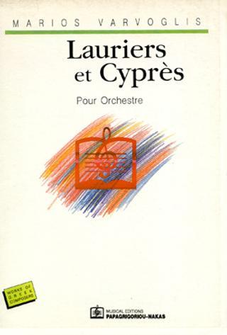 Lauriers et Cyprès