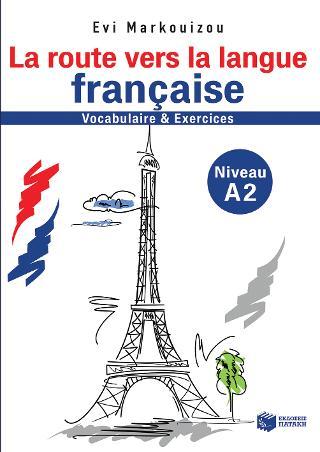 La route vers la langue francaise-vocabulaire et exercises - Niveau A2 (e-book / pdf)