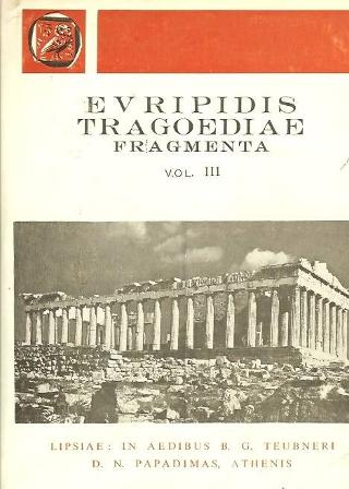 Euripidis tragoediae fragmenta, vol. III (Ευριπίδου τραγωδίαι, τόμος Γ')
