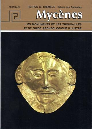 Mycenes  Les monuments et les trouvailles