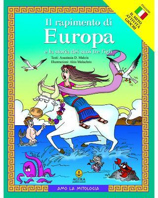Il rapimento di Europa e la storia dei suoi tre figli
