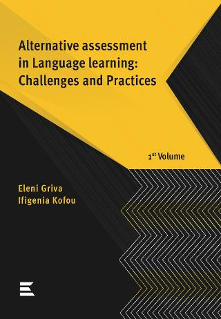 Alternative assessment in Language learning: Challenges and Practices 1st volume