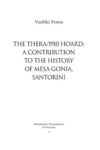 The Thera/1910 hoard: a contribution to the history of Mesa Gonia, Santorini
