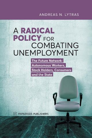 A radical policy for combating unemployment