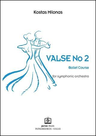 VALSE No 2 for symphonic orchestra
