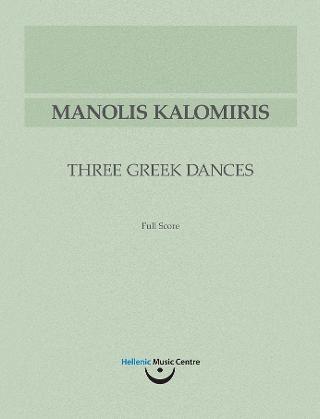 Μανώλης Καλομοίρης: Τρεις Ελληνικοί Χοροί