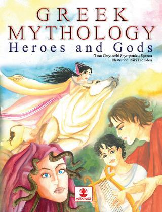 Greek Mythology: Heroes and Gods