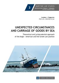 Unexpected Circumstances and Carriage of Goods by Sea
