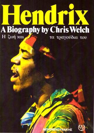 Hendrix A Biography by Chris Welch