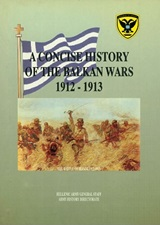 A Concise History of the Balkan Wars 1912-1913