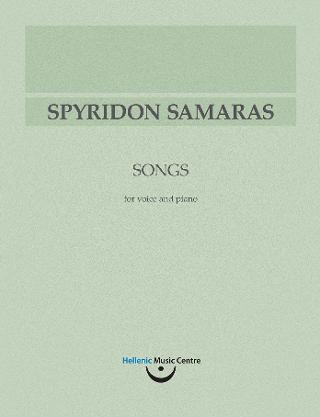 Σπυρίδων Σαμάρας: Τραγούδια για φωνή και πιάνο