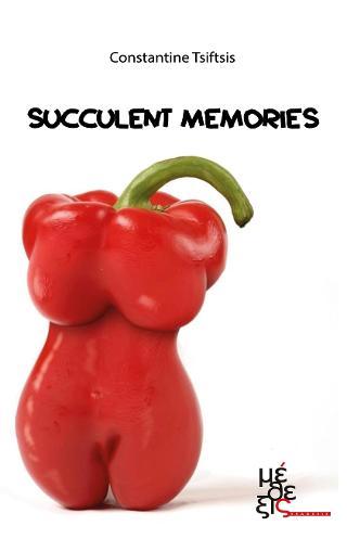 Succulent memories