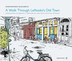 A Walk Through Lefkada΄s Old Town