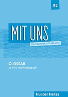 MIT UNS B2 GLOSSAR