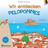 Wir entdecken Peloponnes