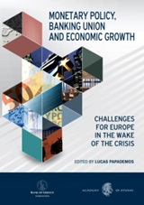 Monetary Policy Banking Union and Economic Growth
