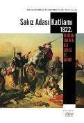 Sakιz Adasι Katliamι 1822