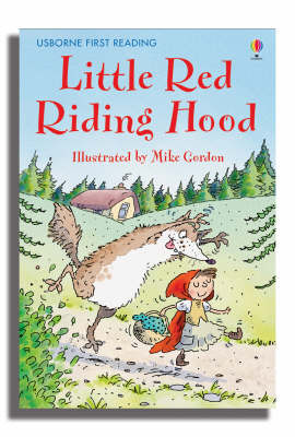 USBORNE FIRST READING 3: THE LITTLE RED RIDING HOOD HC